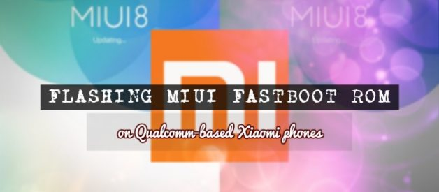 How to Install MIUI Fastboot ROM - Android File Box