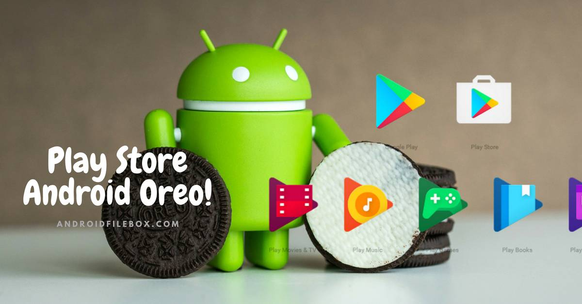 Play Store for Android 8 0 Oreo on ARM and ARM64 Devices - Android