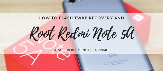 How to Install TWRP on Redmi Note 5A and Root It - Android