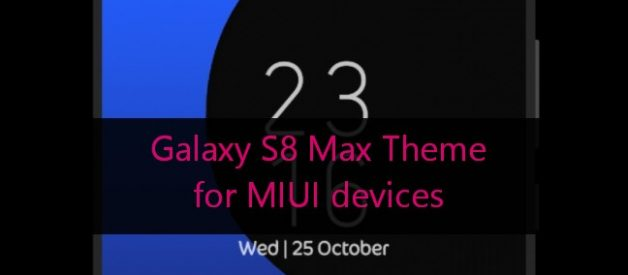 Samsung Galaxy S8 Max Theme for MIUI - Android File Box