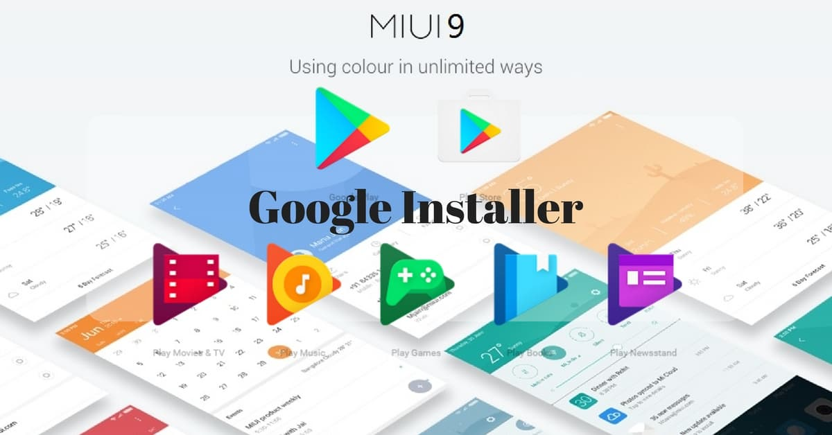 Google Installer v3 for MIUI 9 - Android File Box