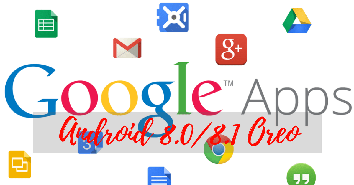 Google Apps for MIUI Android 8 0/8 1 Oreo (APKs) - Android File Box
