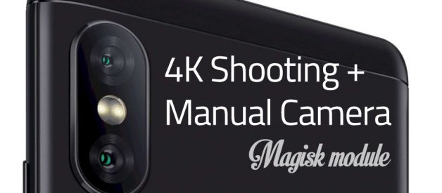4K Recording and Manual Camera Mod for Redmi Note 5 Pro