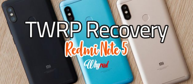 TWRP v3 2 1-0 for Redmi Note 5 (Global/China) - Android File Box